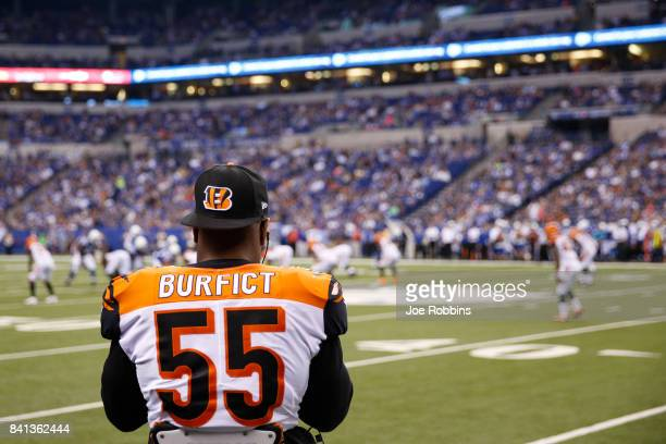 Vontaze Burfict of the Cincinnati Bengals looks on from the sideline in the second half of a preseason game against the Indianapolis Colts at Lucas...