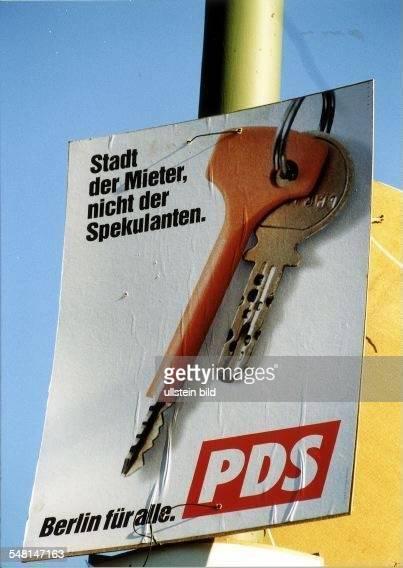 Wahlkampf in Berlin: Plakat der PDS mit dem Spruch: Stadt der Mieter nicht der Spekulanten - Berlin für alle - September 1999