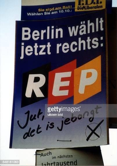 Wahlkampf in Berlin: Plakat der Republikaner: Berlin wählt rechts - September 1999