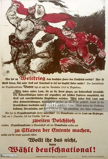 Wahlplakat der Deutsch-Nationalen, auf dem die 'Dolchstoßlüge' gegen die SPD verbreitet wurde: die streikenden Arbeiter seien dem siegreichen Heer in...