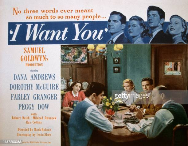 Want You, lobbycard, top from left: Dana Andrews, Dorothy McGuire, Farley Granger, Peggy Dow, bottom clockwise from left: Farley Granger, Mildred...