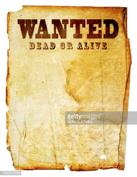 wanted dead or alive - wild west stock pictures, royalty-free photos & images