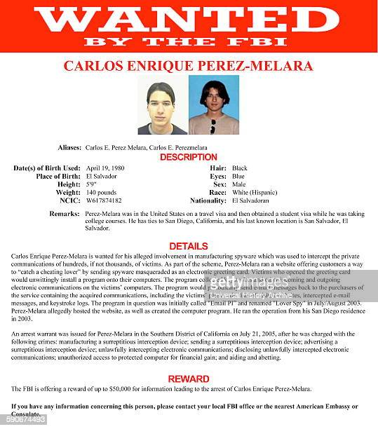 Wanted notice issued by the FBI for Carlos Enrique PerezMelara wanted for his alleged involvement in manufacturing spyware Dated 2013