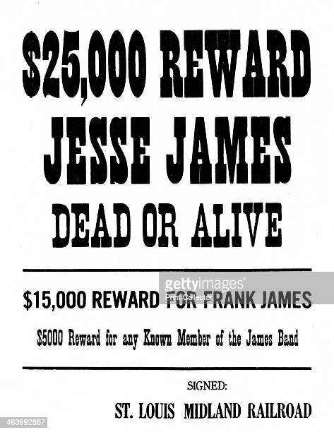 Wanted poster c18681882 Poster offering a $25000 reward from the St Louis Midland Railroad for the arrest and conviction of the outlaw Jesse James It...