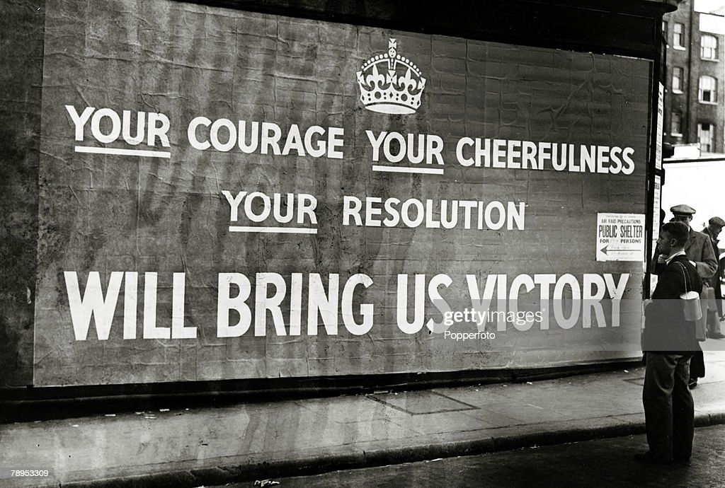 War and Conflict. World War Two. pic: September 1939. Great Britain. A poster on a London street giving encouragement towards final victory. : News Photo