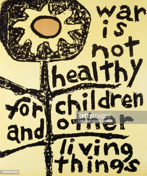 War is Not Healthy for Children and Other Living Things' propaganda poster originally by Lorraine Schneider1966 in reaction to the Vietnam War