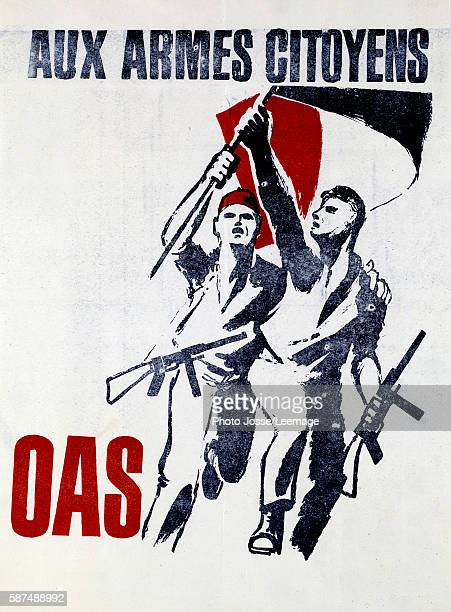 Propaganda poster of the Secret Armed Organization created in 1961 against the independence of Algeria Aux armes citoyens OAS private collection