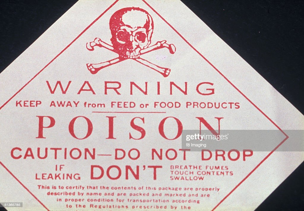 Poison Warning Pictures Getty Images