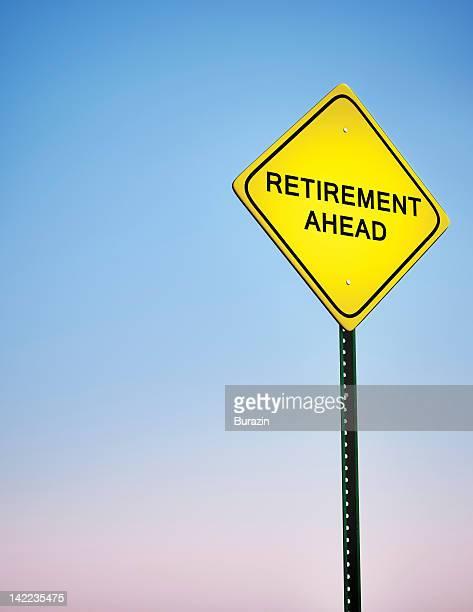Warning sign for retirement
