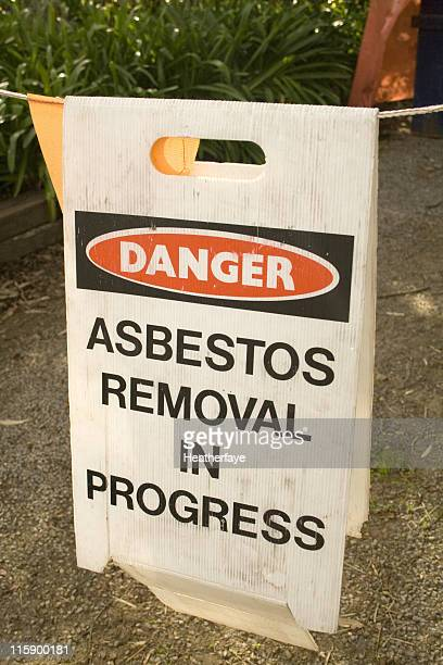 A warning sign of asbestos removal in process