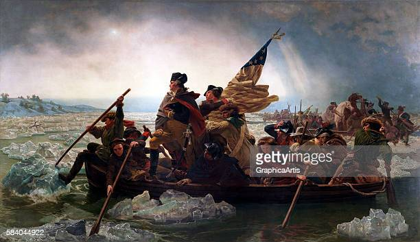 Washington Crossing the Delaware , 1851. The painting documents Washington's crossing of the Delaware River on the night of December 25-26 as part of...