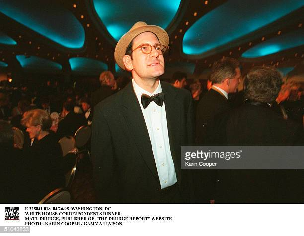 Washington Dc White House Correspondents Dinner Matt Drudge Publisher Of The Drudge Report Website