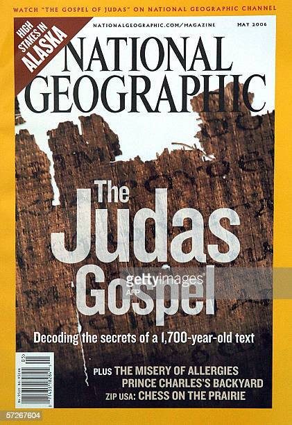This 06 April 2006 photo shows the May issue of the National Geographic magazine The National Geograpgic on 06 April unveiled the ancient manuscript...