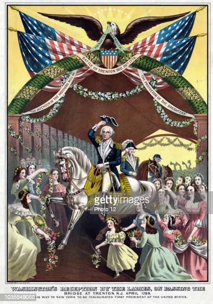 Washington's reception by the ladies on passing the bridge at Trenton NJ April 1789 on his way to New York to be inaugurated first president of the...