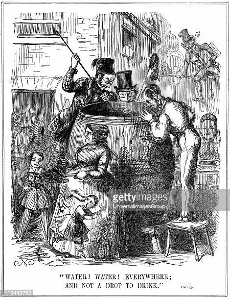 'Water Water Everywhere And not a drop to drink' Comment on London water supply during reappearance of cholera in 1848 and 1849 Cartoon from Punch...