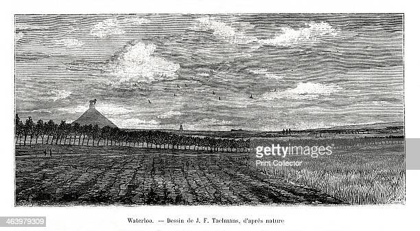 Waterloo, Belgium, 1886. Site of the famous battle on June 18, 1815 between the French forces commanded by Napoleon and the British led by the Duke...