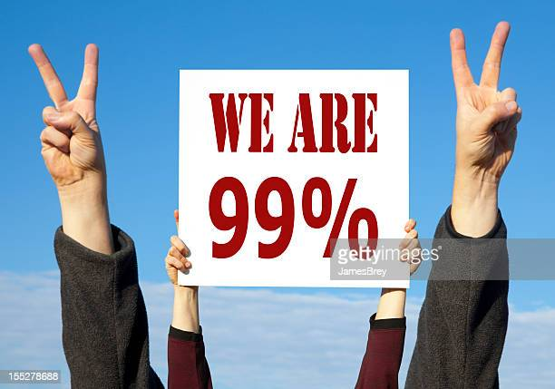 We Are 99% Political Protest Sign