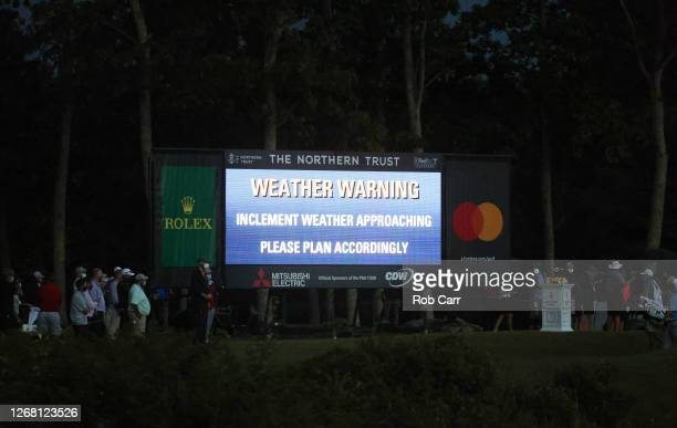 Weather warning is seen on the leaderboard during the final round of The Northern Trust at TPC Boston on August 23, 2020 in Norton, Massachusetts.