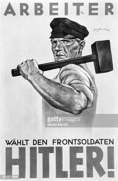 Weimar Republic Presidential elections 1932 Propaganda poster of NSDAP Worker Vote for the frontlinesoldier Adolf Hitlermarch 1932
