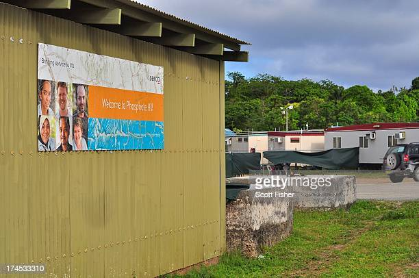 A welcome sign by management company SERCO adorns the side of a building at Phosphate Hill Detention Centre on July 27 2013 in Christmas Island...