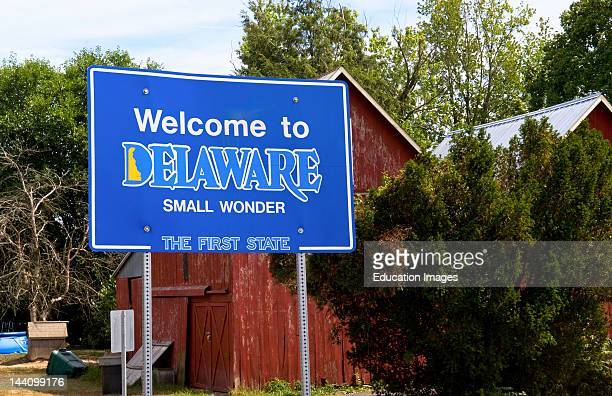 Welcome To Delaware Sign, First State In Us History And First To Ratify Us Constitution In 1787.