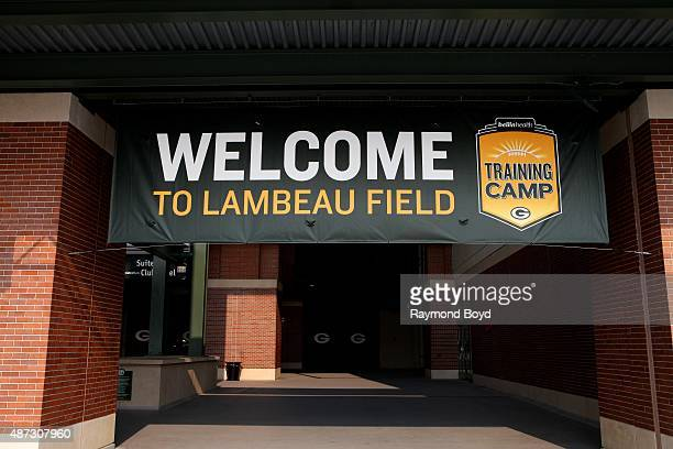 'Welcome To Lambeau Field Training Camp' signage at Lambeau Field home of the Green Bay Packers football team on August 31 2015 in Green Bay Wisconsin