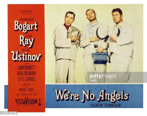 We're No Angels US lobbycard from left Humphrey Bogart Aldo Ray Peter Ustinov 1955
