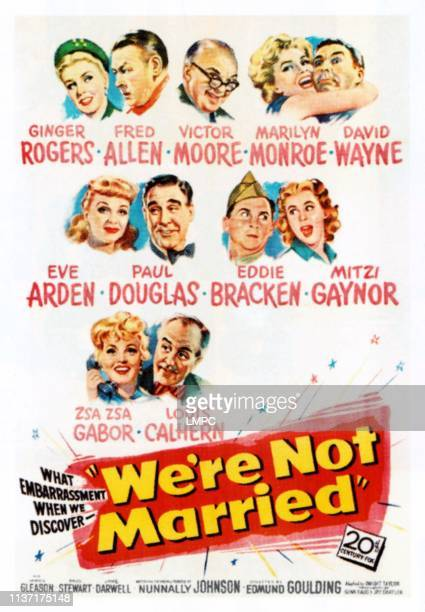 We're Not Married!, poster, top l-r: Ginger Rogers, Fred Allen, Victor Moore, Marilyn Monroe, David Wayne, center l-r: Eve Arden, Paul Douglas, Eddie...