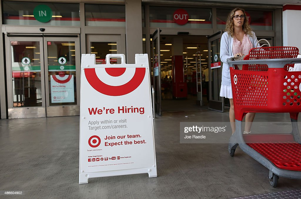 A wer're hiring sign is seen outside a Target store on September 4, 2015 in Miami, Florida. The U.S. Bureau of Labor Statistics released the August jobs report that shows that the economy created just 173,000 new jobs last month. But the unemployment rate dipped to 5.1%, the lowest since April 2008,