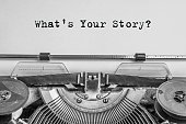 what's your story? The text is typed on paper with an old typewriter
