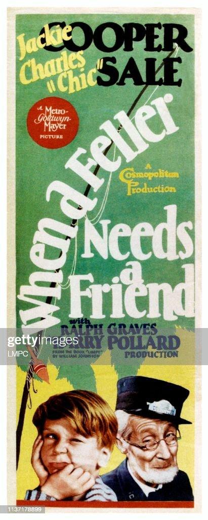 when-a-feller-needs-a-friend-poster-from