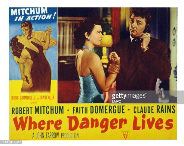 Where Danger Lives US lobbycard from left Faith Domergue Robert Mitchum 1950