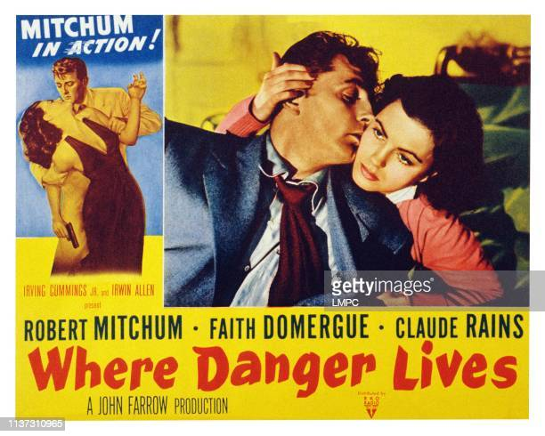 Where Danger Lives, US lobbycard, from left: Robert Mitchum, Faith Domergue, 1950.