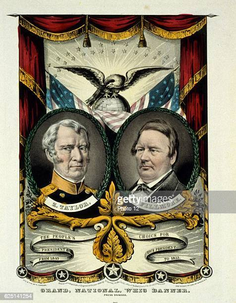 Whig party banner for the presidential election of Major General Zachary Taylor as 12th President of the United States of America and his...