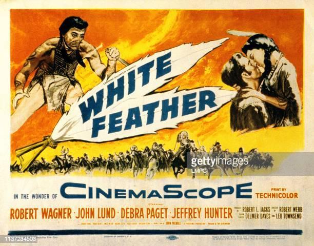 White Feather, poster, Jeffrey Hunter, Robert Wagner, Debra Paget, 1955.