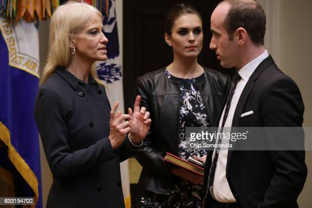 White House Counselor to the President Kellyanne Conway Director of Strategic Communications Hope Hicks and Senior Advisor for Policy Stephen Miller...
