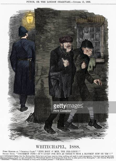 Whitechapel 1888 The Whitechapel Murders were making headlines everywhere The police were overstretched particularly in such deprived areas The only...