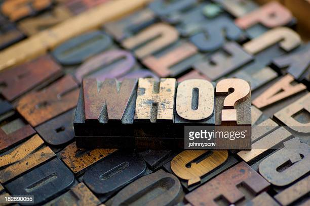 Who?...