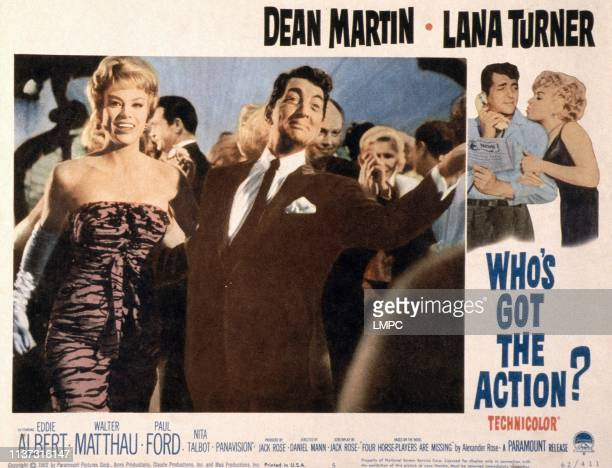 Whose Got Th Action Us Lobbycard from left Nita Talbot Dean Martin right from left Dean Martin Lana Turner 1962