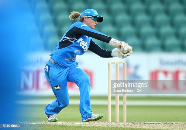 Wicketkeeper Sarah Taylor of the Strikers catches the ball during the Women's Big Bash League match between the Hobart Hurricanes and Adelaide...
