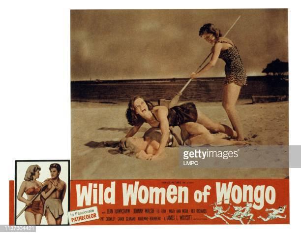 Wild Women Of Wongo, US lobbycard, from left: Mary Ann Webb, Cande Gerard, Jean Hawkshaw, 1958.