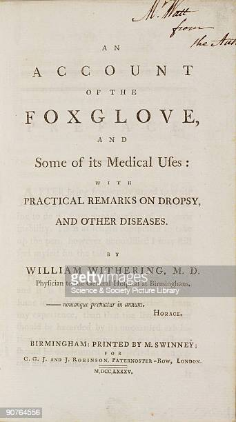William Withering was the first to establish the connection between dropsy and heart diseases and introduced digitalis as a drug for cardiac disease...