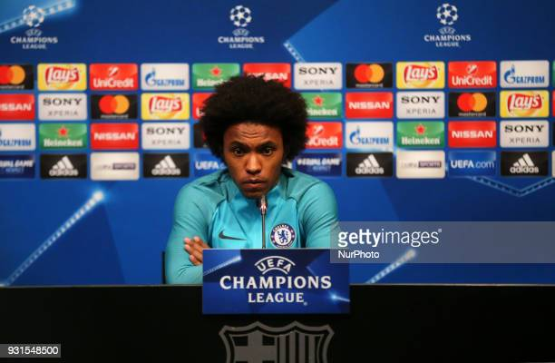 Willian Borges da Silva during the press conference prior to the UEFA Champions League match between FC Barcelona and Chelsea on 13th March 2018 in...