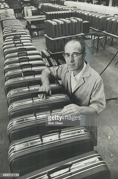 If there were no tariff barriers between US and Canada Canadianmade luggage could be competitive and foreman Ray Fusco would suddenly be a busier man
