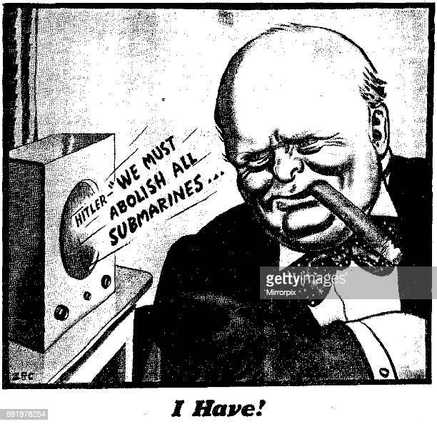 """Winston Churchill as First Lord of the Admiralty seen here listening to Hitler boasting on the radio """" We must abolish all submarines"""" I have is the..."""