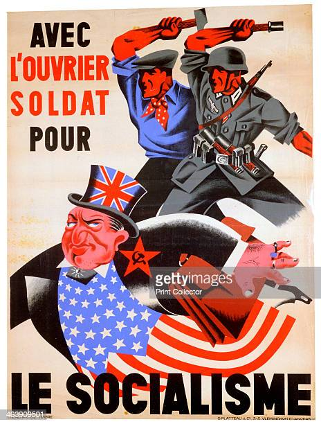 'With the workman and soldier for Socialism' Belgian proNazi propaganda poster c19411944 A worker and a German soldier threatening a man representing...