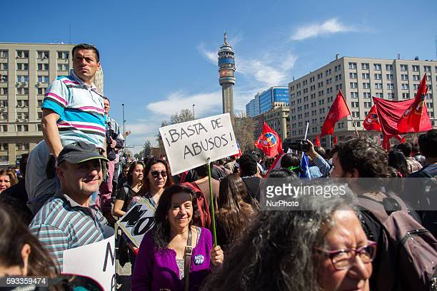 Enough of abuse during a protest against the Pension Fund Administrator in Santiago on August 21 2016 Demonstrations and marches were in several...