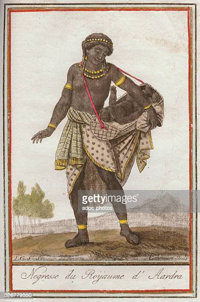 Woman of the kingdom of Ardra Coloured engraving from the Encyclop��die des Voyages by Jacques Grasset SaintSauveur In 1796