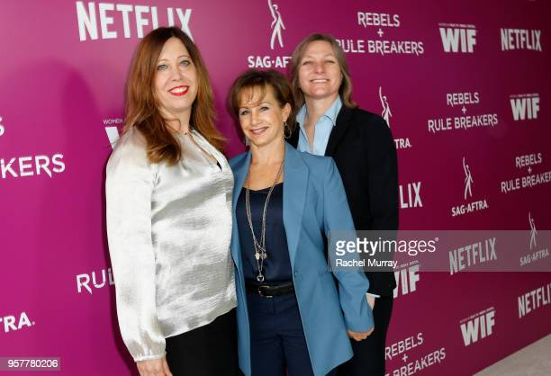 Women in Film Executive Director Kirsten Schaffer Gabrielle Carteris and Netflix VP of Original Content Cindy Holland attend the Rebels and Rule...
