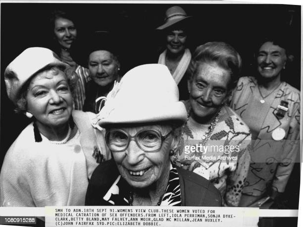 Womens View Club These women voted for medical Catration of sex offenders From Left Iola Perriman Sonja Dyke Clark Betty Bland May Falvey Ann Moir...